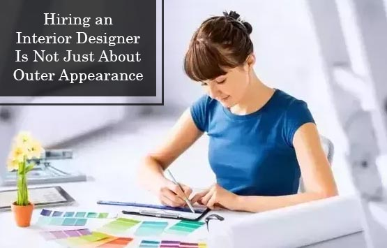 Hiring an interior designer is not just about outer appearance - Hire interior designer student ...